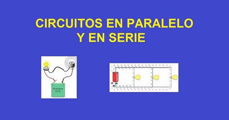 Circuito Electrico En Serie : Circuitos en paralelo y serie explicación calculos