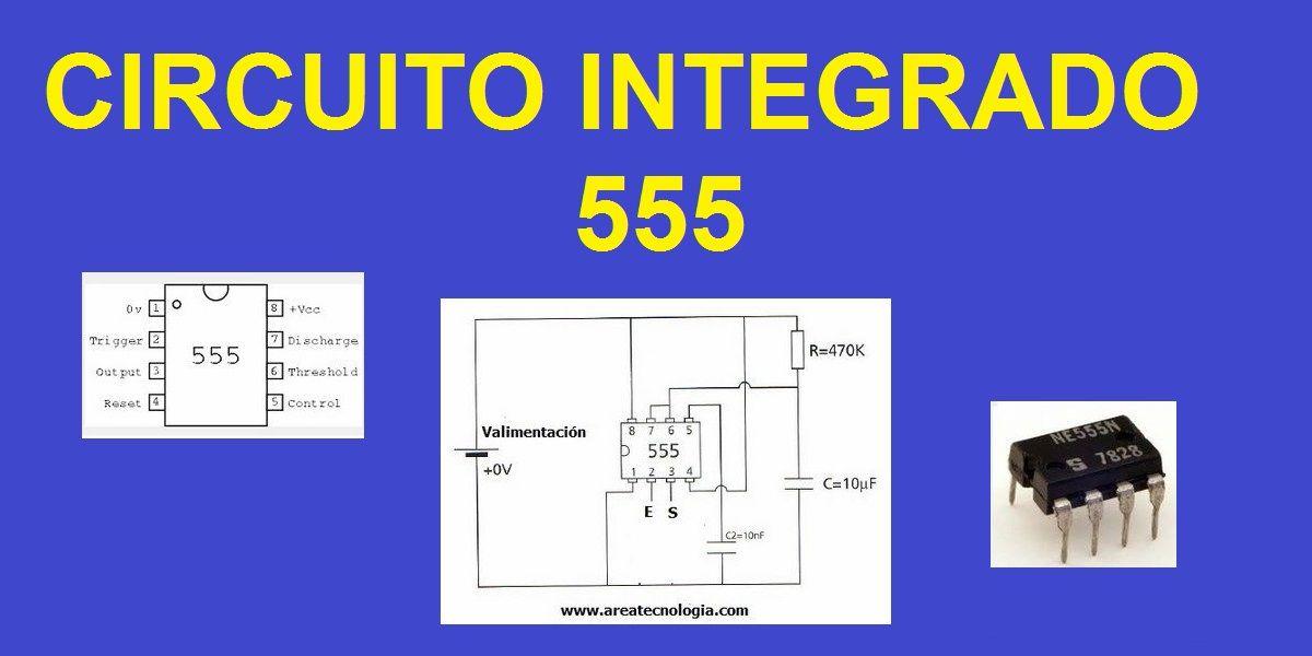 Circuito Integrado 555 Monostable, Astable, Timer 555 y ...